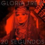 El video '20 Segundos' el nuevo sencillo de Gloria Trevi ya esta disponible!