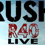 Rush Announce R40 LIVE 40th Anniversary Tour