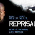 Bruce Willis & Frank Grillo stars in Lionsgate's 'REPRISAL'