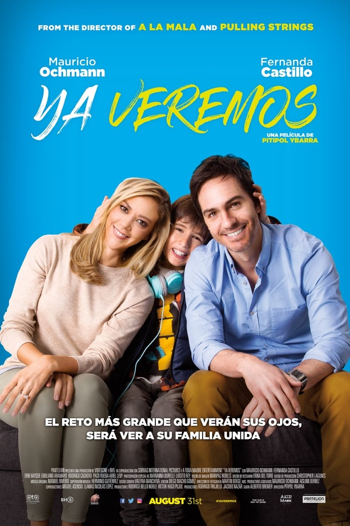 'Ya Veremos' Set To Premiere this Friday Aug 31 In U.S.