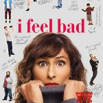 'I Feel Bad' Series Premiere First Look
