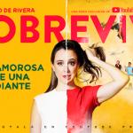 Sofía Niño de Rivera Stars in All-New Spanish Language YouTube Originals Series 'SOBREVIVÍ'