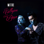 Mitre Debuts Romantic & Elegant Music Video For Their New Single 'El Callejon Del Beso'
