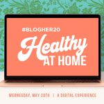 #BlogHer20 Healthy at Home